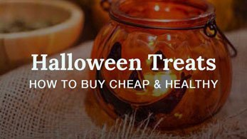 halloween treats how to buy cheap and healthy