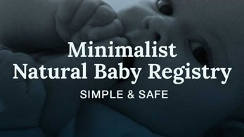 minimalist natural baby registry simple and safe