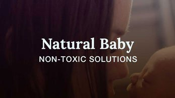 natural baby non-toxic solutions