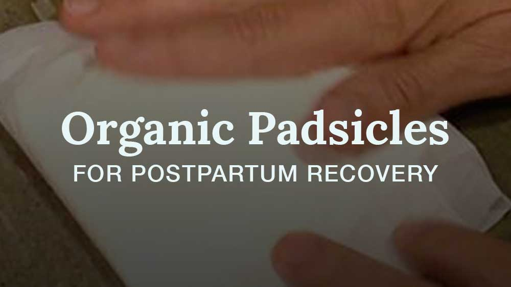 organic padsicles postpartum recovery