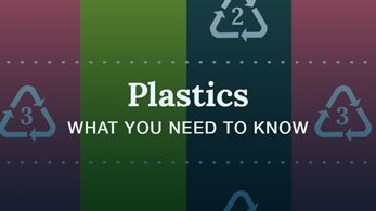 plastics what you need to know