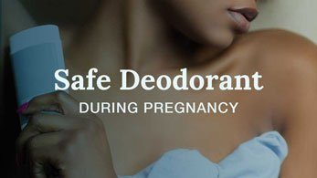 safe deodorant during pregnancy