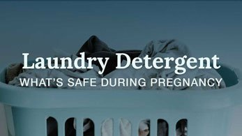 safe laundry detergent during pregnancy